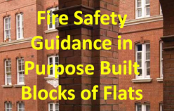 Evaluation of 'Fire Safety Guidance in Purpose Built Blocks of Flats'